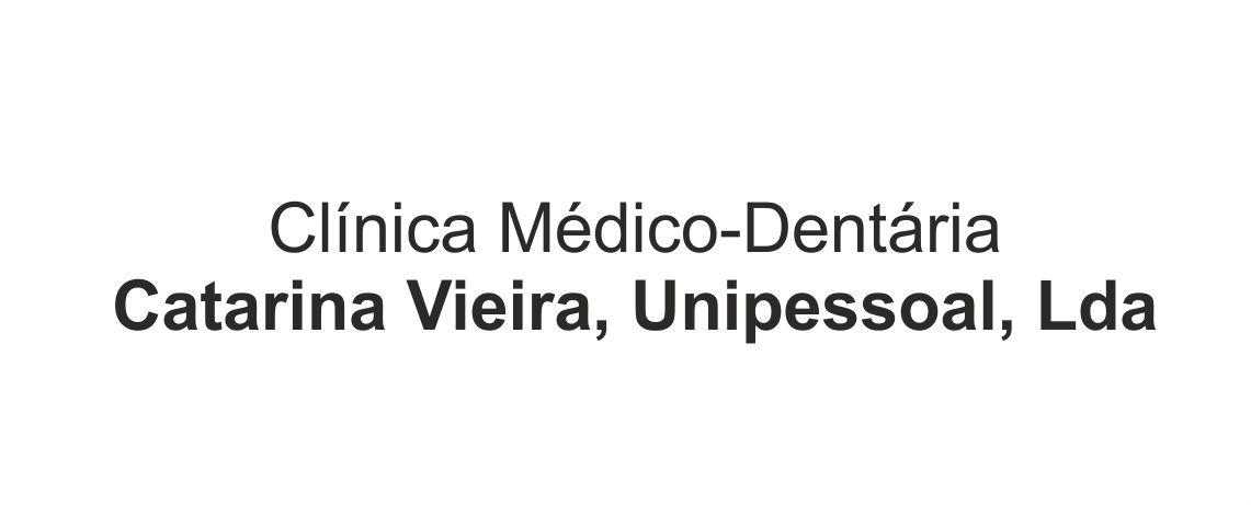 Clínica Médico-Dentária – Catarina Vieira, Unipessoal, Lda
