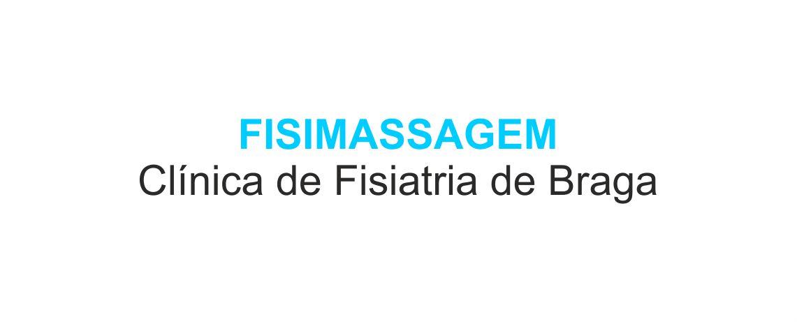 FISIMASSAGEM – Clínica de Fisiatria de Braga